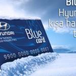 Hyundai Blue Card Kış Fırsatları 2